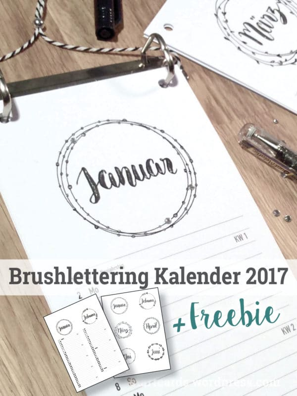 DIY - Brushlettering Kalender 2017