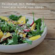 Feldsalat mit Mango und Radieschen