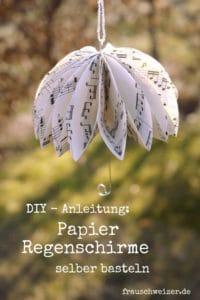DIY Anleitung: Papier Regenschirme selbermachen