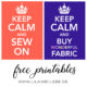 Keep calm and sew on – {kostenlos}