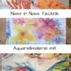 Aquarellmalerei Nass-in-Nass Technik mit drei Farben