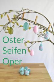 Seifen gießen für Ostern