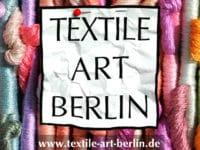 TEXTILE ART BERLIN 24.-25. Juni 2017