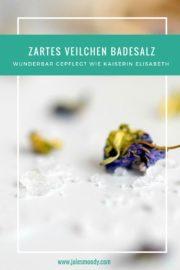 Verwöhne dich wie Kaiserin Elisabeth – zartpflegendes Veilchen-Badesalz