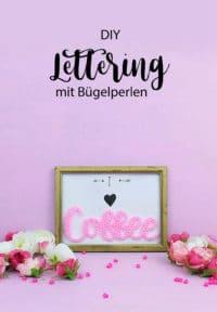 Lettering mit Bügelperlen