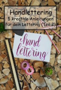 Handlettering Tutorials: 5 kreative Anleitungen
