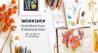 Workshop Farbstiftzeichnen & Botanical Diary am 10. Juni 17