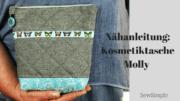 Nähanleitung: Kosmetiktasche Molly | aus einem Stück