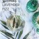Lavendel Fizz: frisch und sommerlich