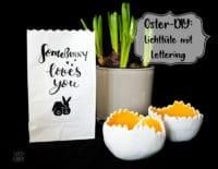 Oster-DIY: Lichttüte mit Lettering