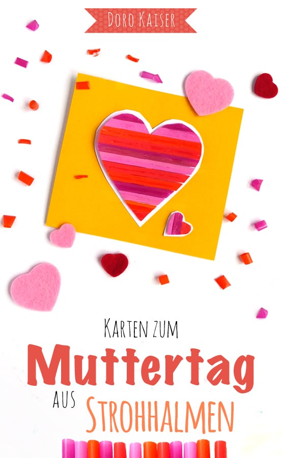 Ein Herz aus Strohhalmen zum Muttertag / Vatertag