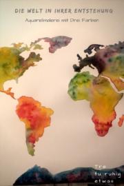 Die Welt in ihrer Entstehung Aquarellmalerei mit Drei Farben Nass-in-Nass Technik