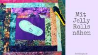 Mit Jelly Rolls nähen | Anleitung für einen Kissenbezug