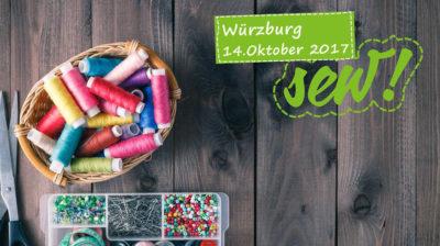 sew!2017 in Würzburg - der größte Nähtreff in Bayern