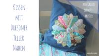 Anleitung: Kissen mit Dresdner Teller nähen