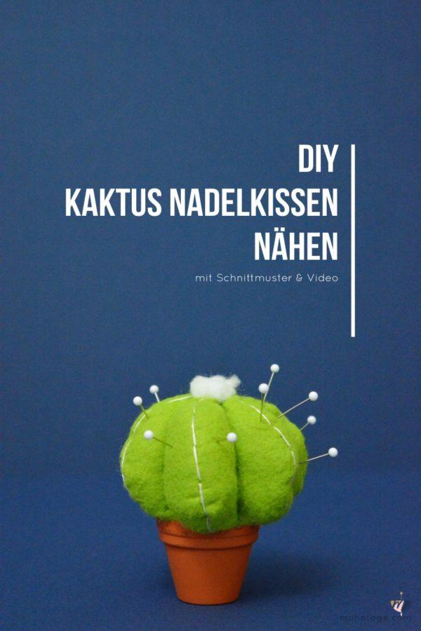 Kaktus Nadelkissen selber nähen | Mit Schnittmuster und Video Tutorial!