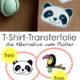 Stoffe gestalten mit T-Shirt-Transferfolie (+ FREEbies)