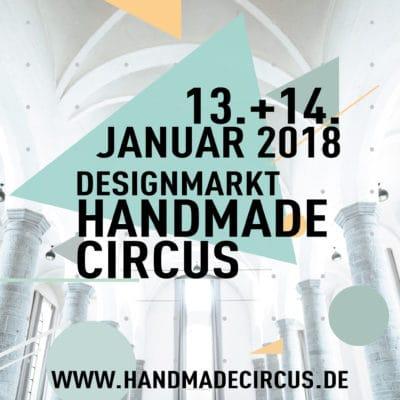 handmade circus - der Designmarkt in Aachen 13.-14. Januar 2018