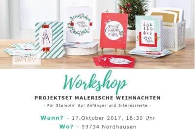 17.10.17 Workshop Weihnachtskarten mit Stampin' Up! Malerische Weihnachten