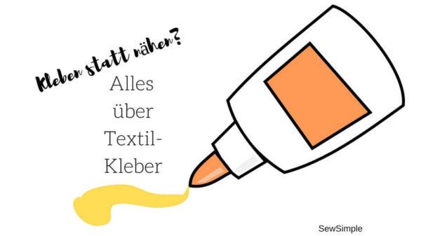 Textilkleber - alles was du wissen musst!