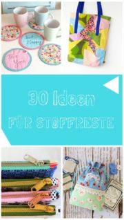 30 Näh-Ideen für Stoffreste