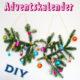 Adventskalender aus Weihnachtskugeln