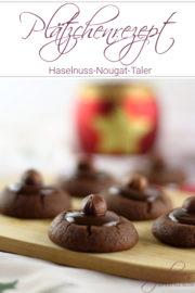 Aus der Weihnachtsbäckerei: Haselnuss-Nougat-Taler