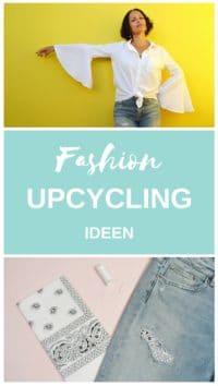 Upcycling Ideen für Mode