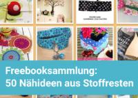 Freebooksammlung: 50 Nähideen aus Stoffresten