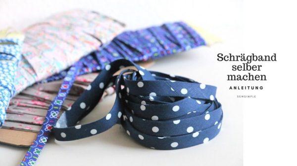 Anleitung: Schrägband selber machen - so geht's!
