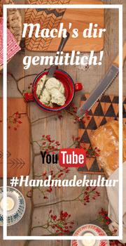 Handmade Kultur auf Youtube
