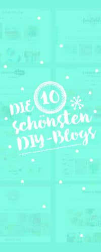 10 DIY-BLOGS AUF DEUTSCH & ENGLISCH / TOP TEN