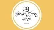 Material-Kunde: Mit French Terry nähen