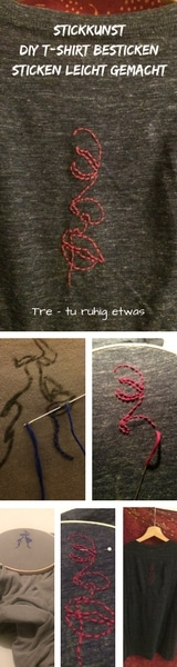 Stickkunst DIY T-Shirt besticken Sticken leicht gemacht