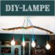 DIY-Lampe mit Ast