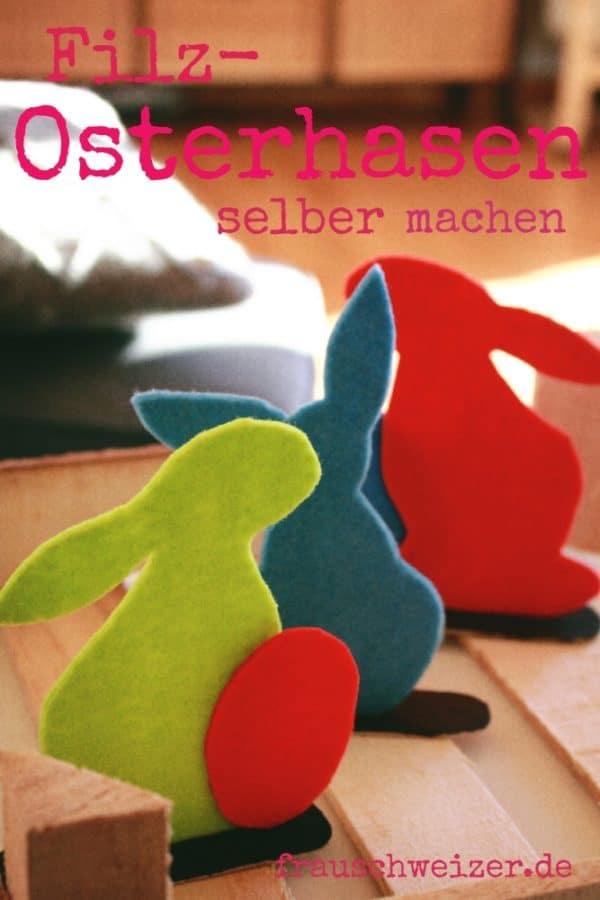 DIY - Anleitung: Filzosterhasen