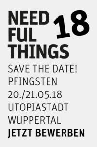 Jetzt bewerben!  -  NEEDFUL THINGS 18 Designmarkt - 20. & 21.05.2018 in Wuppertal
