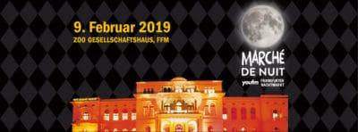 Marché de Nuit - der YOU FM Nachtmarkt - Sa., 09.02.2019