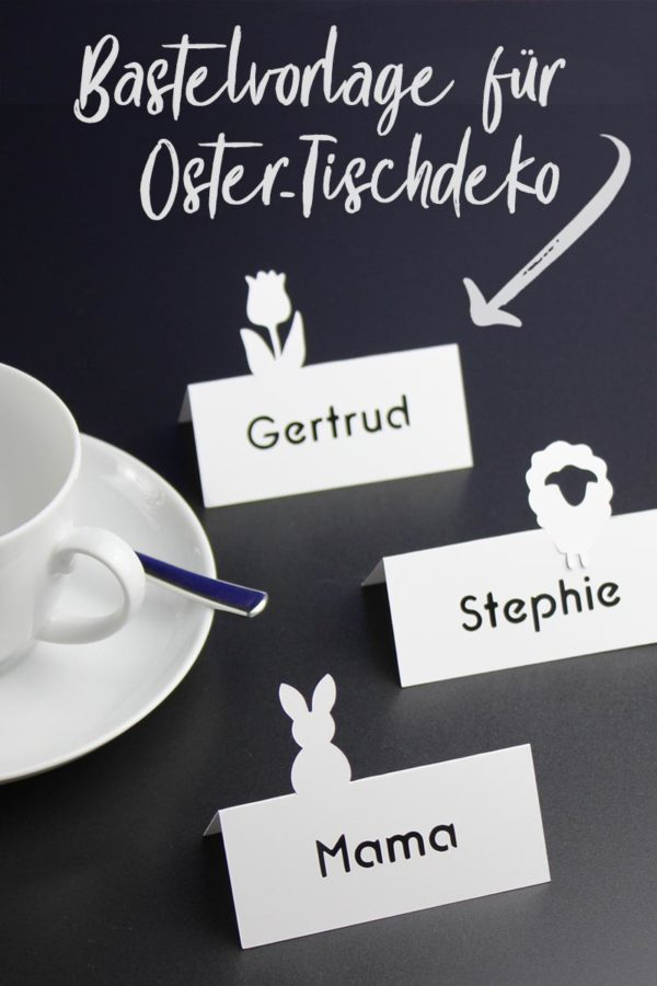 Namenskärtchen für Tischdeko zu Ostern basteln [mit Freebie-Vorlage]