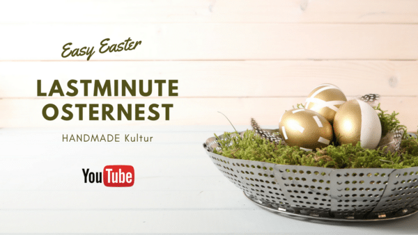 Lastminute Osternest - Video Tutorial