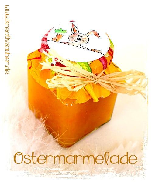 Ostermarmelade kreativ verpacken