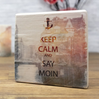 KEEP CALM and SAY MOIN - elbPLANKE®