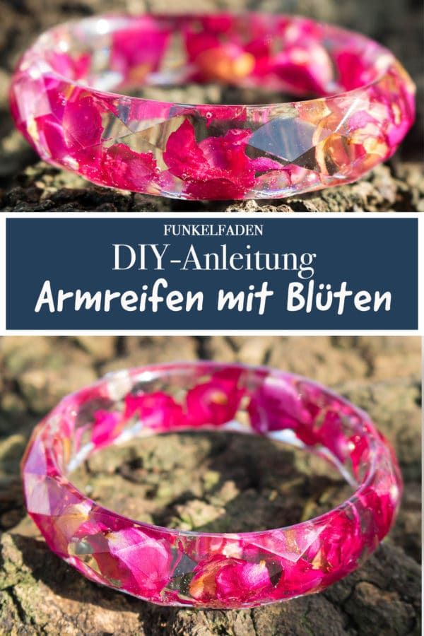 DIY - Armreifen mit echten Blüten