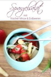 Spargelsalat mit frischer Minze und Erdbeeren