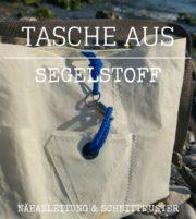 Tasche nähen aus altem Segel, kostenlose Anleitung