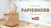 Nähanleitung - Papierkorb aus SnapPap - Video Tutorial