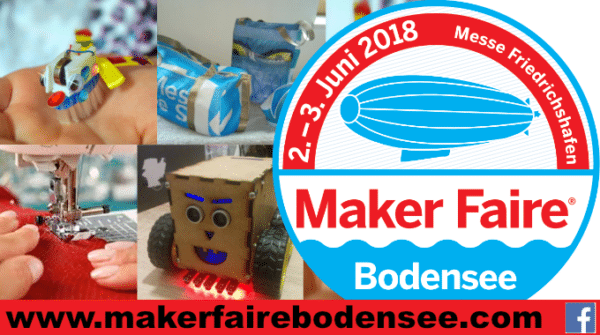 Wir verlosen 10 Eintrittskarten für die Maker Faire am Bodensee!