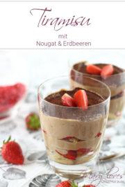 Cremig-fruchtiger Dessert-Traum: Nougat-Erdbeer-Tiramisu