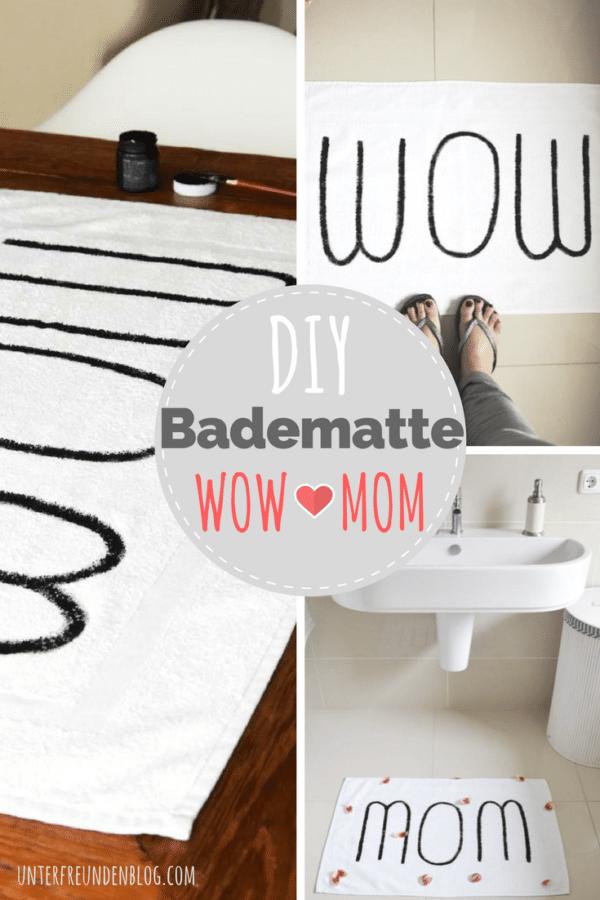 Easypeasy DIY für eine selbstbeschriftete Badematte mit WOW-Faktor (oder für die beste MOM zum Muttertag!)