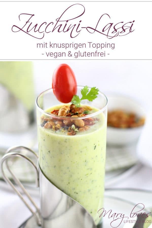 Zucchini-Lassi mit knusprigen Topping
